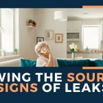 Knowing The Sources and Signs of Leaks