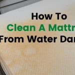 How To Clean A Mattress From Water Damage